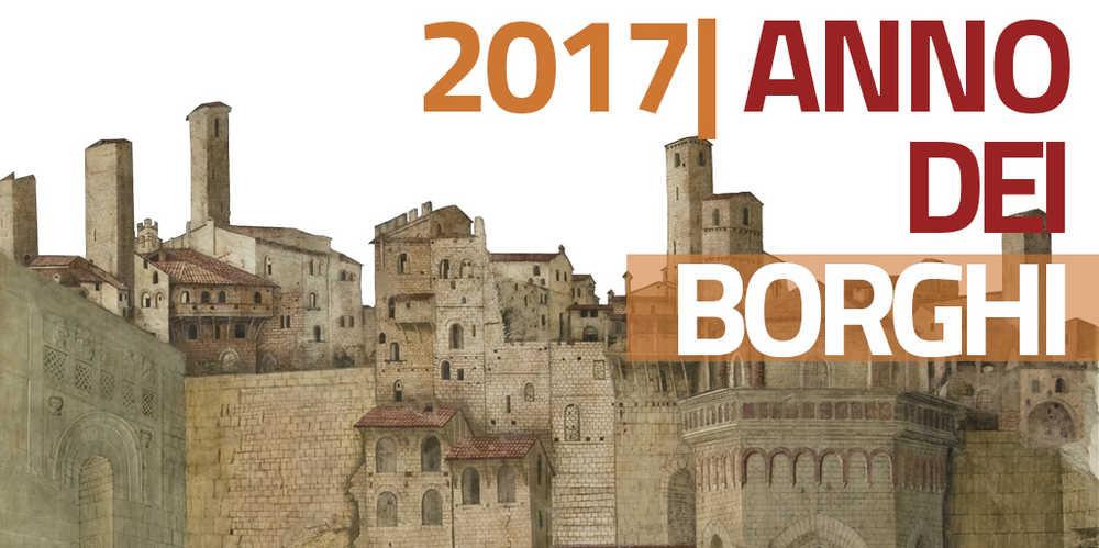 Il 2017 è l'Anno dei Borghi italiani